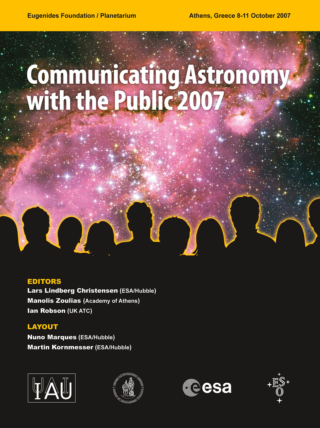 Proceedings of Communicating Astronomy with the Public 2007