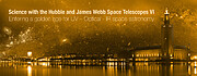 "Event banner for the 2020 event ""Science with the Hubble and James Webb Space Telescopes VI. Entering a golden age for UV-Optical -IR space astronomy""."
